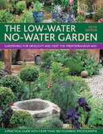 The Low-Water No-Water Garden - Pattle Barron