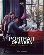 Portrait of an Era 1900-1945 : An Illustrated History of Britain - Reader's Digest