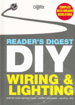 DIY : Wiring & Lighting : Reader's Digest - Step by Step Instructions, Expert Guidance, Helpful Tips - Reader's Digest