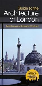 Guide to the Architecture of London - Edward Jones