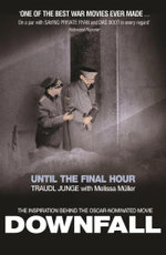 Until the Final Hour : Hitler's Last Secretary - Traudl Junge