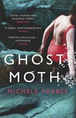 Ghost Moth - Michele Forbes