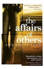 The Affairs of Others - Amy Grace Loyd