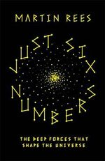 Just Six Numbers : Science Masters - Martin J. Rees