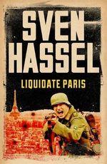 Liquidate Paris - Sven Hassel