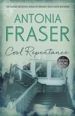 Cool Repentance : A Jemima Shore Mystery - Antonia Fraser