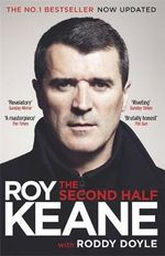 The Second Half - Roy Keane