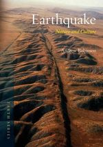 Earthquake : Nature and Culture - Andrew Robinson