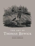 The Art of Thomas Bewick - Diana Donald