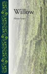 Willow - Alison Syme