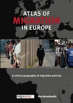 The Atlas of Migration : A Critical Geography of Immigration Policy - Migreurop
