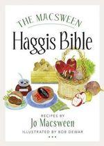 The Macsween Haggis Bible - Jo Macsween