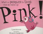 Pink! - Lynne Rickards