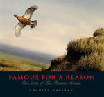 Famous for a Reason : The Story of the Famous Grouse - Charles MacLean