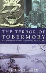 The Terror of Tobermory - Richard Baker