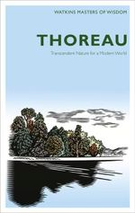 Thoreau : Transcendent Nature for a Modern World - Henry David Thoreau