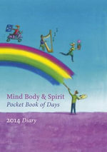 Mind, Body, Spirit Pocket Book of Days 2014 - Simon & Schuster