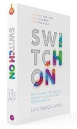 Switch on : How to Ignite Your Creative Spirit with the New Science of Breakthrough - Nick Jankel