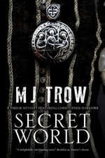 Secret World : A Tudor Mystery Featuring Christopher Marlowe - M. J. Trow