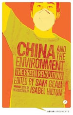 China and the Environment : The Green Revolution