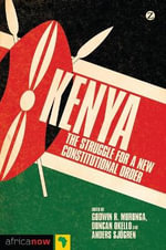Kenya : The Struggle for a New Constitutional Order