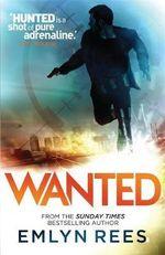 Wanted - Emlyn Rees