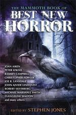 The Mammoth Book of Best New Horror : Volume 23 : Mammoth Books - Stephen Jones