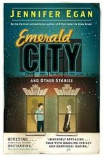 Emerald City - Jennifer Egan