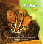 Zooborns : The Newest and Cutest Exotic Cats from Zoos Around the World!. by Andrew Bleiman, Chris Bleiman and Chris Eastland - Andrew Bleiman