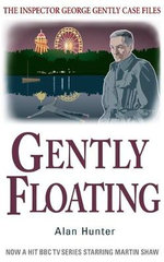 Gently Floating - Mr. Alan Hunter