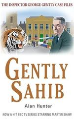 Gently Sahib - Mr. Alan Hunter