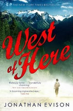 West of Here : A Novel. Jonathan Evison - Jonathan Evison