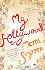 My Hollywood - Mona Simpson