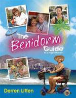 The Benidorm Guide to a Happy Holiday - Derren Litten