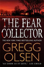 The Fear Collector - Gregg Olsen