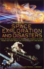 The Mammoth Book of Space Exploration and Disaster - Richard  Russell Lawrence