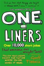The Mammoth Book of One-Liners : Mammoth Books - Geoff Tibballs