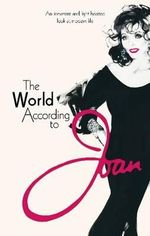 The World According to Joan - Joan Collins