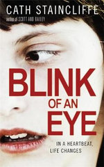 Blink of an Eye - Cath Staincliffe