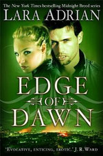Edge of Dawn - Lara Adrian