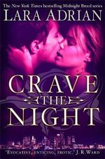 Crave The Night - Lara Adrian