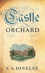 Castle Orchard - E. A. Dineley