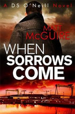 When Sorrows Come - Matt McGuire