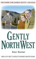 Gently North-West - Alan Hunter