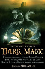 The Mammoth Book of Dark Magic : Mammoth Books - Mike Ashley