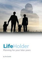 LifeHolder : How Your Past Keeps Creating Patterns and Problems... - Tim Cornish