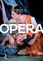 Introduction to Opera - Paul Terry