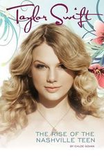 Taylor Swift : Her Story - Chloe Govan