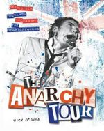 The Anarchy Tour - Mick O'Shea