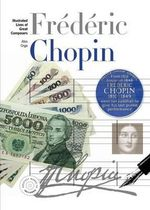 New Illustrated Lives of Great Composers : Chopin - Ates Orga
